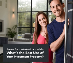 What's the Best Use for Your Investment Property?